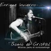 Como el Cristal by Enrique Invierno