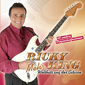 Mehr Welthits auf der Gitarre de Ricky King