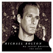 My Secret Passion: The Arias de Michael Bolton