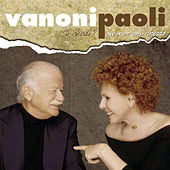 Vanoni Paoli Live 2005 von Ornella Vanoni
