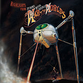 Highlights from Jeff Wayne's Musical Version of The War of The Worlds von Jeff Wayne