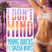 I Don't Mind von Young Quicks