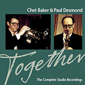 Together: The Complete Studio Recordings by Chet Baker
