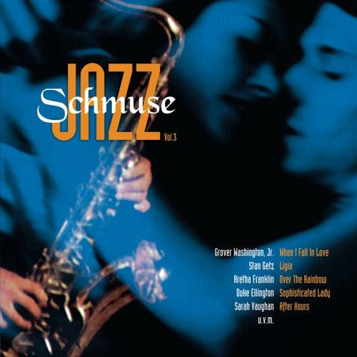 Schmuse Jazz Vol. 3 von Various Artists