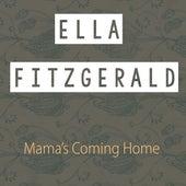 Mama's Coming Home de Ella Fitzgerald
