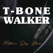 Mother's Day Blues de T-Bone Walker