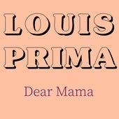 Dear Mama de Louis Prima