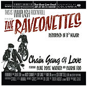 Chain Gang Of Love de The Raveonettes