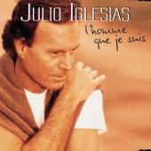 L'homme que je suis de Julio Iglesias