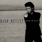 Body And Soul von Rick Astley