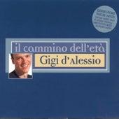 Il Cammino Dell'Eta' de Gigi D'Alessio