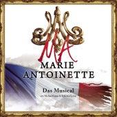 Marie Antoinette von Marie Antoinette
