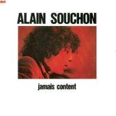 Jamais Content von Alain Souchon
