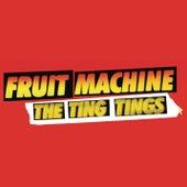 Fruit Machine de The Ting Tings