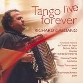 Tango Live Forever von Richard Galliano