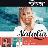This Time & Back For More de Natalia