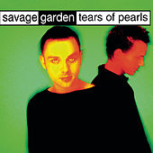 Tears Of Pearls de Savage Garden