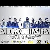 Algo Chimba (feat. Dvx, Villa, Dardo Y Cero & Jhoan Col Y Doble A) - Single by FEID