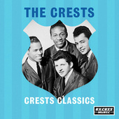 Crest Classics by The Crests
