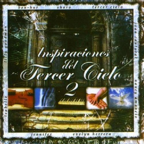 Inspiraciones Del Tercer Cielo 2 by Various Artists