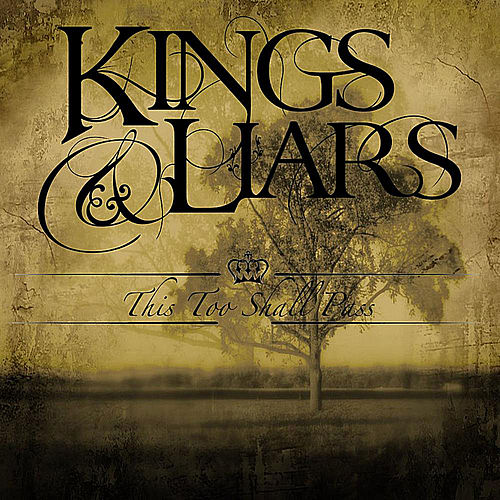This Too Shall Pass by kings