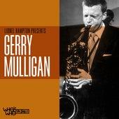 Lionel Hampton Presents Gerry Mulligan by Gerry Mulligan