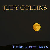 The Rising of the Moon by Judy Collins