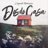 Desde Casa by Conjunto Redención