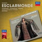 Massenet: Esclarmonde von Dame Joan Sutherland