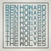 The Wolves de Ben Howard