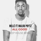 All Good (Remix) by Millé