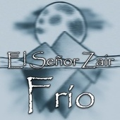 Frío von El Señor Zair
