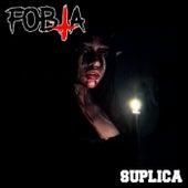 Súplica de Fobia