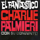 El Fantastico de Charlie Palmieri