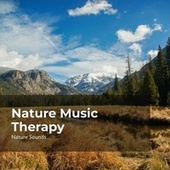 Nature Music Therapy by Nature Sounds (1)