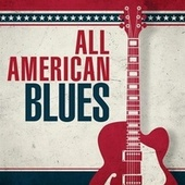 All American Blues di Various Artists