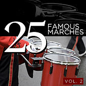 25 Famous Marches, Vol. 2 by Various Artists