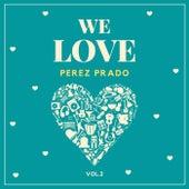 We Love Perez Prado, Vol. 2 by Beny More