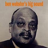 Ben Webster's Big Sound von Ben Webster