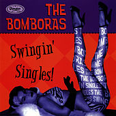 Swingin' Singles by The Bomboras