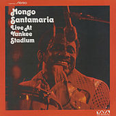 Live At Yankee Stadium de Mongo Santamaria