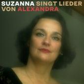 Suzanna singt Lieder von Alexandra de Suzanna