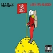 Life On Marrs by M/A/R/R/S