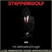 The Underworld Player (Live) de Steppenwolf