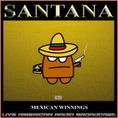 Mexican Winnings (Live) de Santana