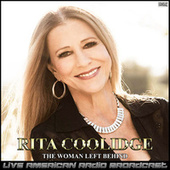The Woman Left Behind (Live) fra Rita Coolidge