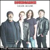 Loser In Love (Live) de Soundgarden