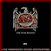 The War Begins (Live) by Slayer
