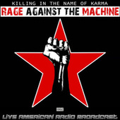 Killing In The Name Of Karma (Live) de Rage Against The Machine