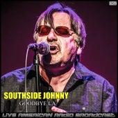 Goodbye LA (Live) de Southside Johnny
